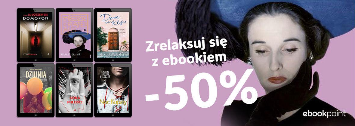 Promocja na ebooki Zrelaksuj się z ebookiem / -50%